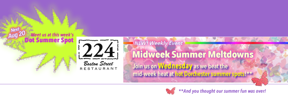 <b>SUMMER EVENT IS HOT!</b> Wednesday, AUG 20!!  Join us for the LAST Midweek Summer Meltdowns