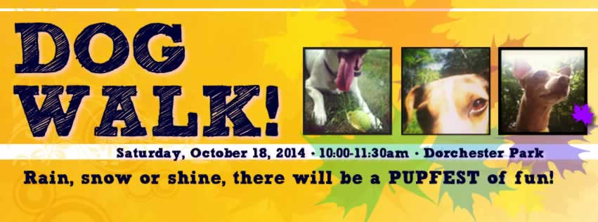 <bDOG WALK in DOT PARK!</b> Furred friends and the people at the end of the leash - come on out Oct. 18! RAIN or SHINE!!