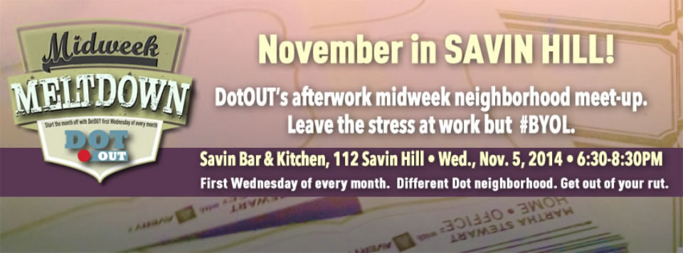 <b>MIDWEEK MELTDOWNS ARE BACK!</b> First Wednesday of every month brings a chance to meet new friends in a new Dot spot.