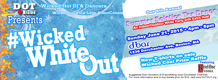 <b>#WickedWhiteOUT</b> 8th Annual Summer Solstice Tea Dance - SUNDAY, June 21!