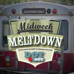 DotOUT's Midweek Meltdown