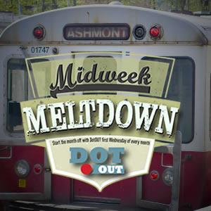 DotOUT's Midweek Meltdown